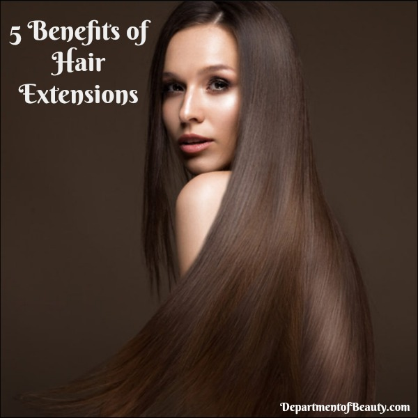 benefits of hair extensions